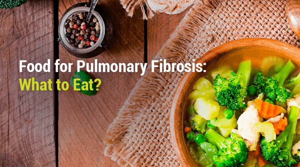 Healthy Diet for Pulmonary Fibrosis